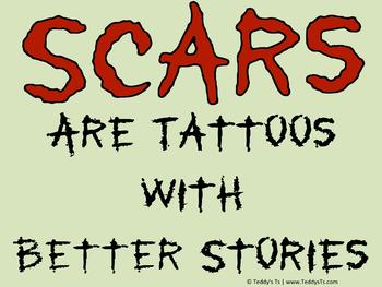 Stonewashed green shirt with dried blood red words: Scars are Tattoos with Better Stories.